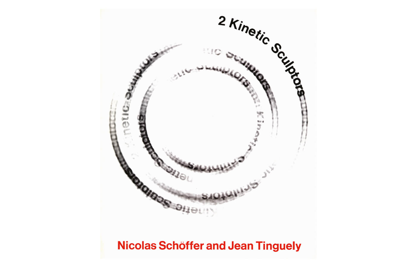 2 Kinetic Sculptors: Nicolas Schöffer and Jean Tinguely