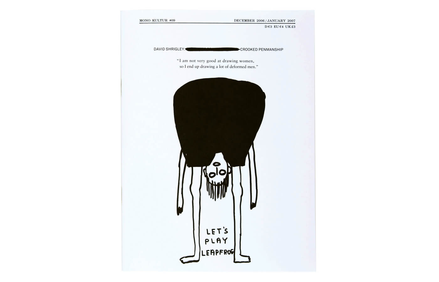 mono.kultur #09, David Shrigley: Crooked Penmanship