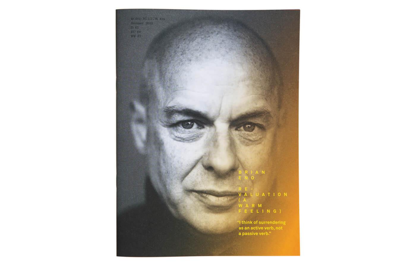 mono.kultur #34, Brian Eno: Revaluation (A Warm Feeling)