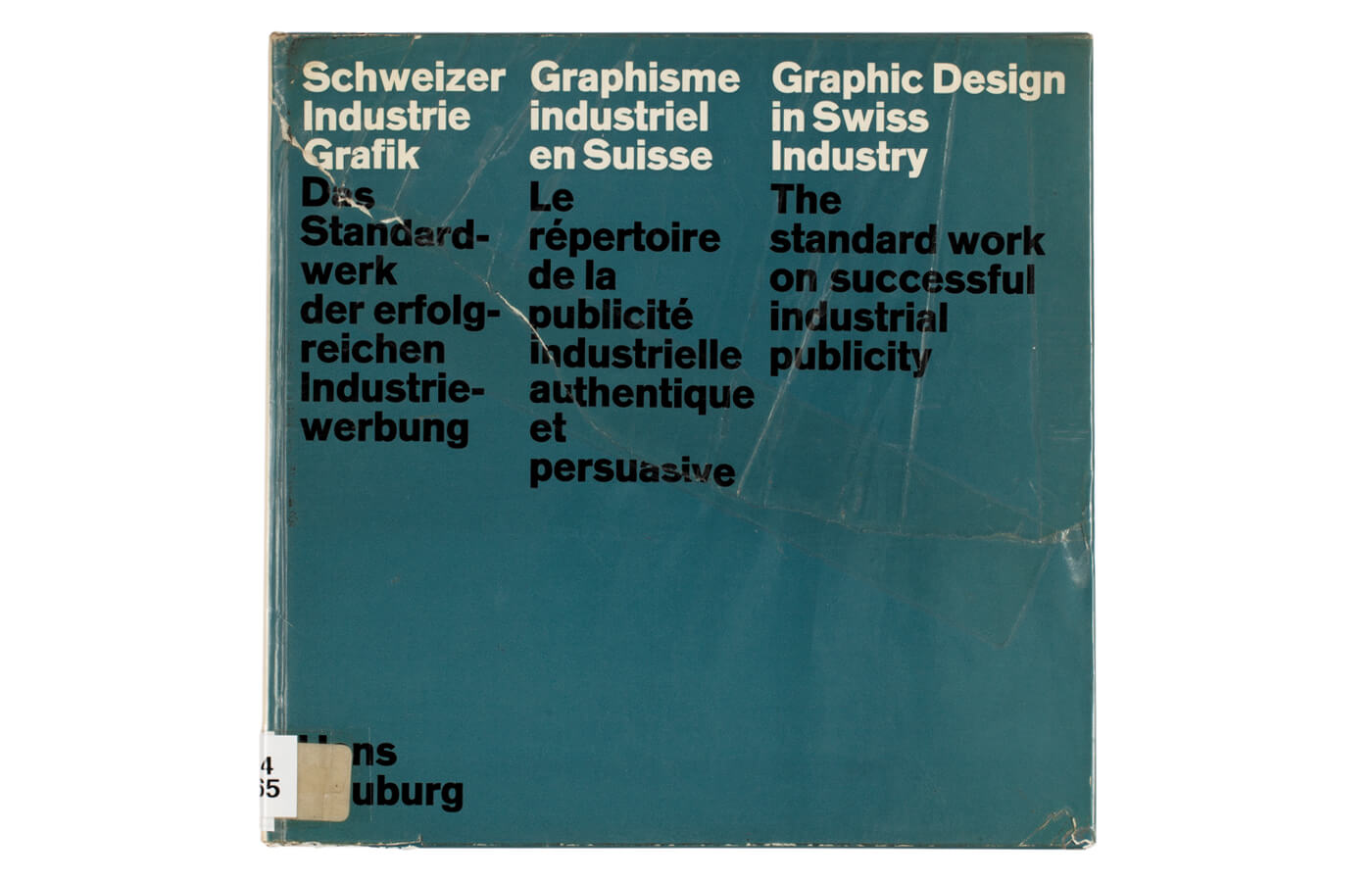 Schweizer Industrie Grafik | Graphisme industriel en Suisse | Graphic Design in Swiss Industry