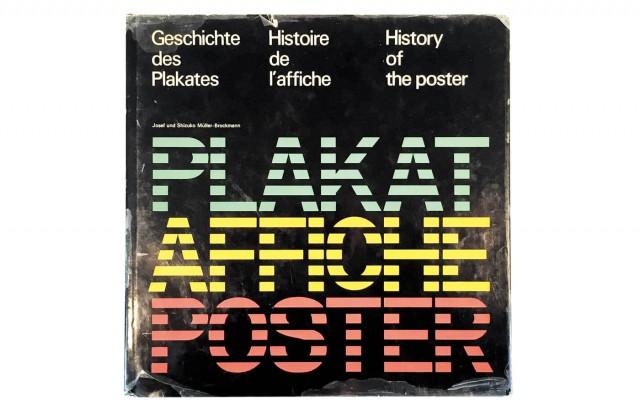 Geschichte des Plakates | Histoire de l'affiche | History of the poster