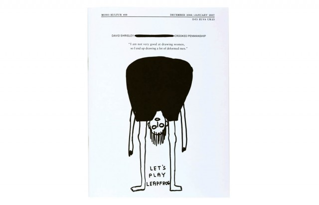 mono.kultur #09, David Shrigley: Crooked Penmanship