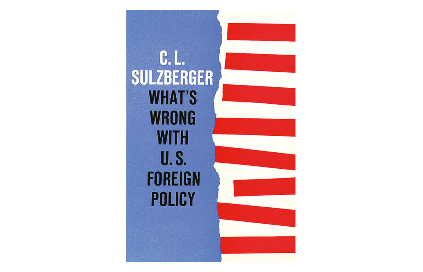 What's Wrong with the U.S. Foreign Policy