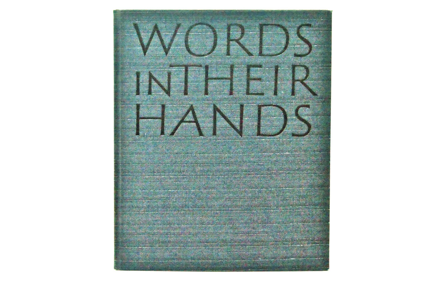 Words in their Hands
