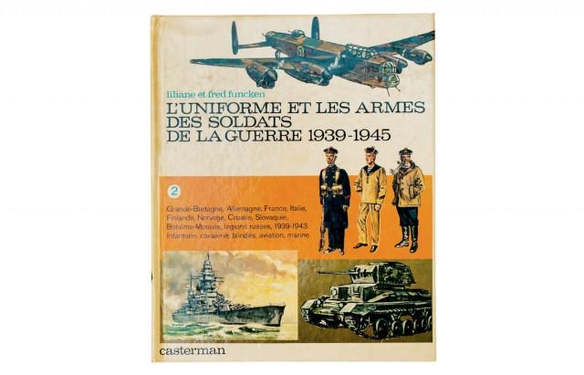 L'uniforme et les armes des soldats de la guerre 1939-1945