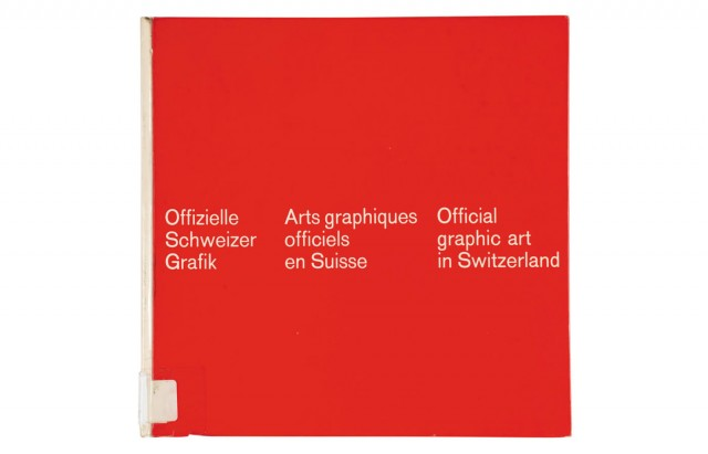 Offizielle Scheizer Grafik | Arts graphiques officiels en Suisse | Official graphic art in Switzerland